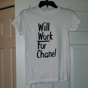 Will Work for Chanel tshirt.